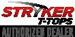 Autohrized Dealer of Stryker T-Tops