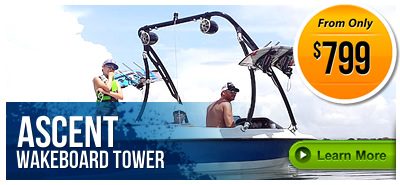 Ascent Wakeboard Towers on LABOR DAY SALE