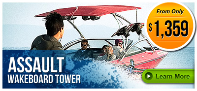 Assault Wakeboard Towers on LABOR DAY SALE