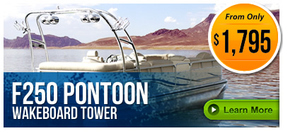 Pontoon Wakeboard Towers on LABOR DAY SALE