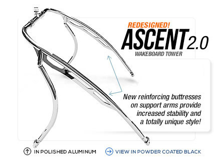 New Aerial Ascent 2.0 wakeboard tower in polished aluminum.