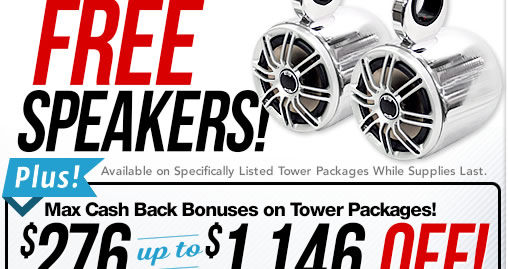 We're giving away free speakers with purchase of wakeboard tower