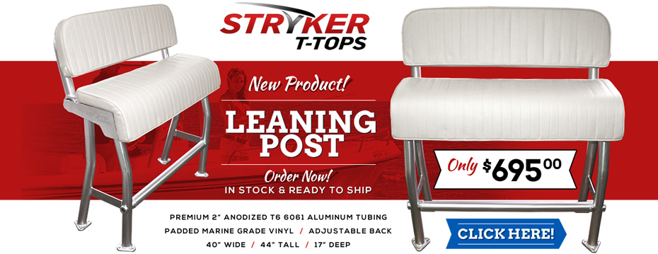 New Leaning Post for Center Console Boats