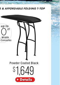 Powder Coated Black Stryker SG600 Folding T-Top for Boats