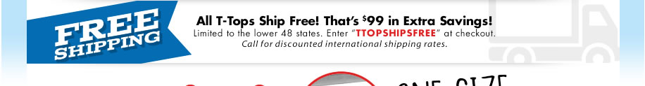 Free shipping with T-Top purchase